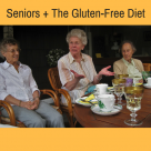 Seniors + The Gluten-Free Diet
