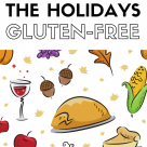 Surviving the Holidays Gluten Free