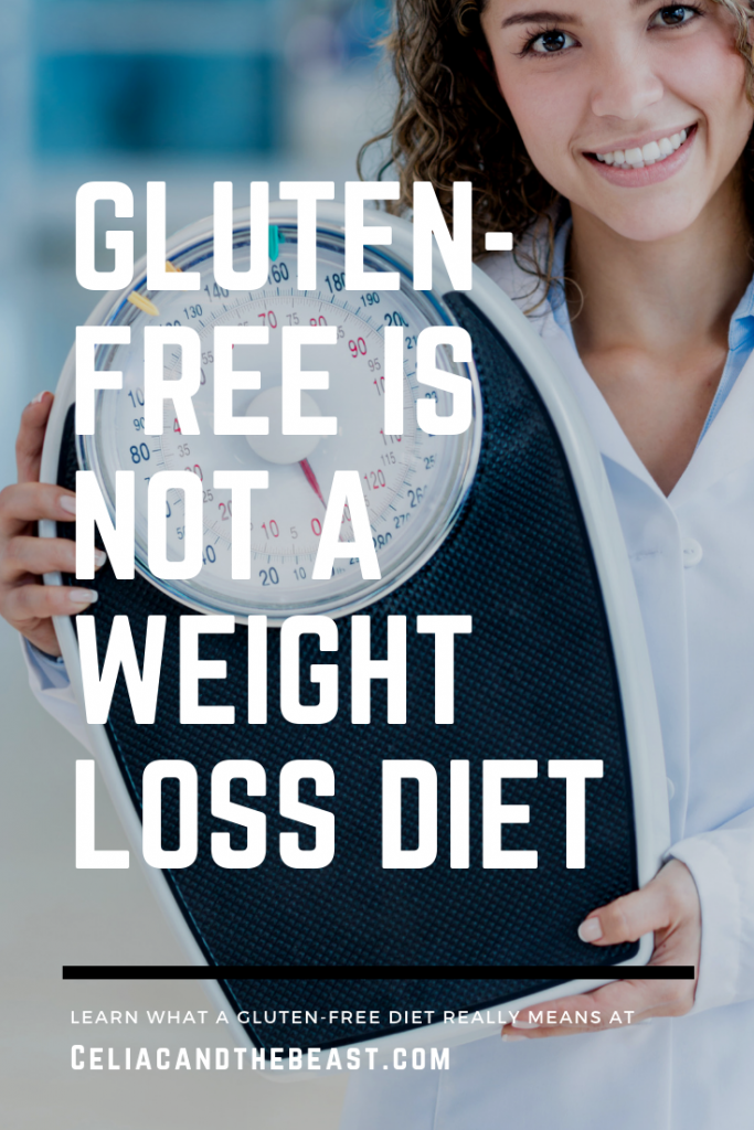 gluten-free is not a weight loss diet