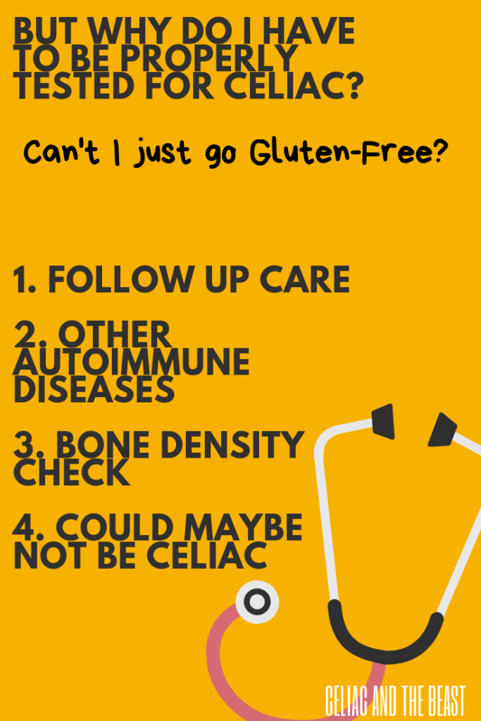 Why do I have to be tested for celiac disease?